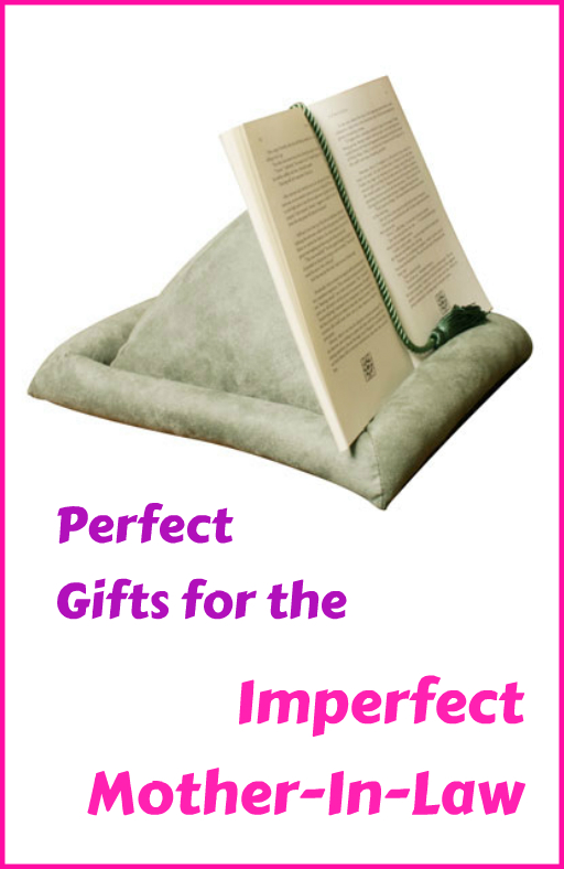 Perfect Gifts For Imperfect Mother In Laws