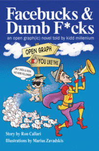 Facebucks & Dumb F*cks!