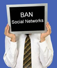 ban social networking Should businesses ban or encourage workplace social  but it's often used as an example of employee social  businesses that ban social media use at work.