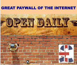 Great Paywall of the Internet