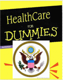 Health Care Reform For Dummies