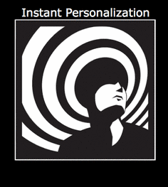Instant Personalization! 