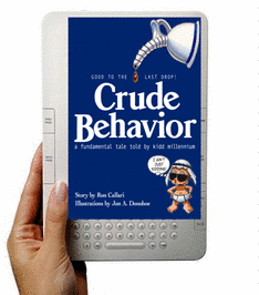 Crude Behavior on Kindle