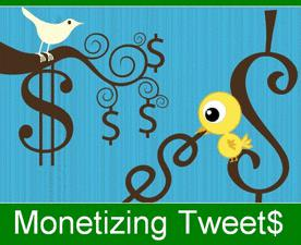 Monetizing Tweets