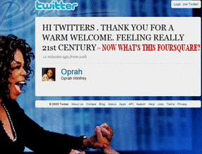 Oprah and Foursquare