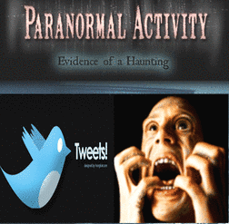 Paranormal Activity and Twitter