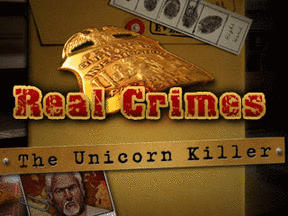 Real Crimes - The Unicorn Killer