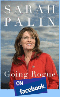 Sarah Palin Going Rogue on Facebook
