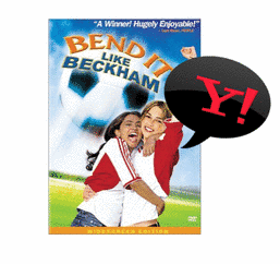 Bend It Like Beckham & Yahoo!