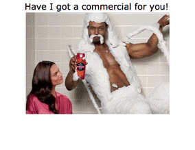 Have I got a commercial for you!