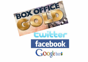 Box Office Gold - Twitter, Facebook & Google