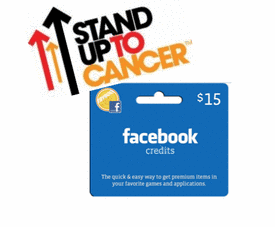 Stand Up To Cancer & Facebook Credits!
