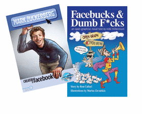 """Mark Zuckerberg, Creator of Facebook"" & ""Facebucks & Dumb F*cks"""