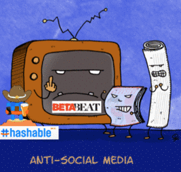 Social Media's Hashable & BetaBeat Stir Anti-Social Behavior!