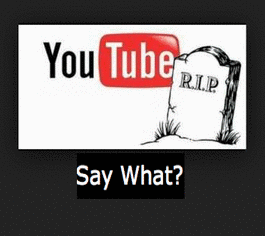 RIP YouTube [2005-2013], The End Of An Era!