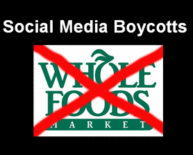 Social Media Boycotts of Whole Foods