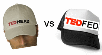 TED-Heads vs TED-Fed D-Listers!