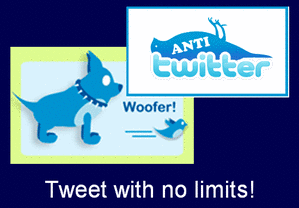 Woofer, the Anti- Twitter