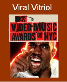 Viral Vitrio by Kanye West at VMA Awards '09