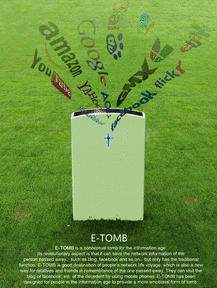 The E-Tomb - broadcasting your information to friends and family.