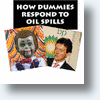 Oil Spill Spills Over Into YouTube With Crude Satire &amp; Parody(Videos)
