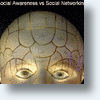&quot;Social Awareness&quot; To Replace Social Networking