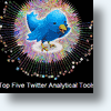 Top Five Twitter Analytical Tools