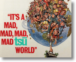 It's A Mad, Mad, Mad, Mad Tsū World
