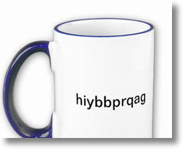&quot;Hiybbprqag&quot; mug