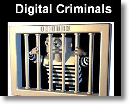 Digital Criminals