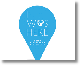 "From 9/11 to Shock'N Awe to ""I Was Here,"" World Humanitarian Day Evolves"