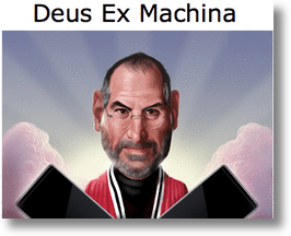 Steve Jobs - Deus Ex Machina