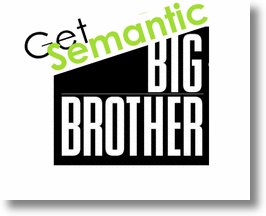 Get Semantic Big Brother