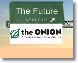 Future News by the Onion News Network!