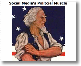 Social Media&#039;s Political Muscle! 