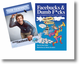 &quot;Mark Zuckerberg, Creator of Facebook&quot; &amp; &quot;Facebucks &amp; Dumb F*cks&quot;