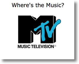 Where's My MTV?