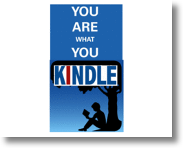 Kindle's New Social Media Features Sends Message:'You Are What You Read'
