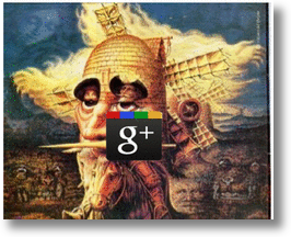 Will The Exit Of Google's Don Quixote Be The End of G+?