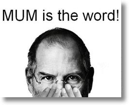 "Steve Job: ""Mum is the word!"""