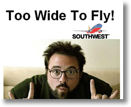 Kevin Smith; Too Wide to Fly!