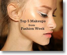 Top 5 Makeups from Fashion Week