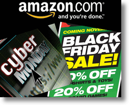 Amazon for Black Friday and Cyber Monday!