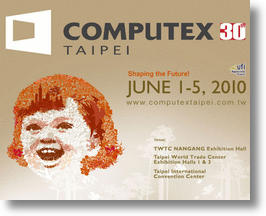 Computex 2010 Taipei! 