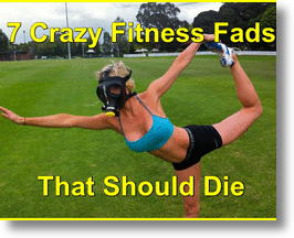 Crazy Fitness Fads