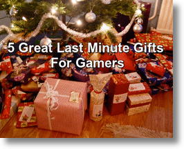 Five Great Last Minute Christmas Gifts For The Gamer In Your Life