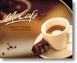 With McCaf, McDonalds Goes Upmarket to Take On Starbucks 