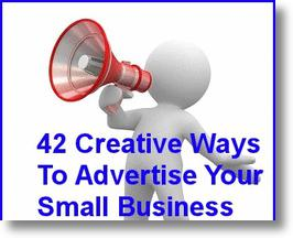 42 Creative Ways To Advertise Your Small Business