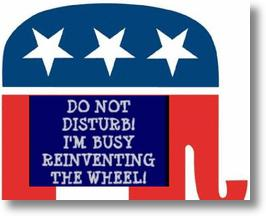 GOP Re-inventing the wheel