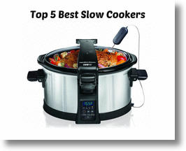 Top 5 Best Slow Cookers